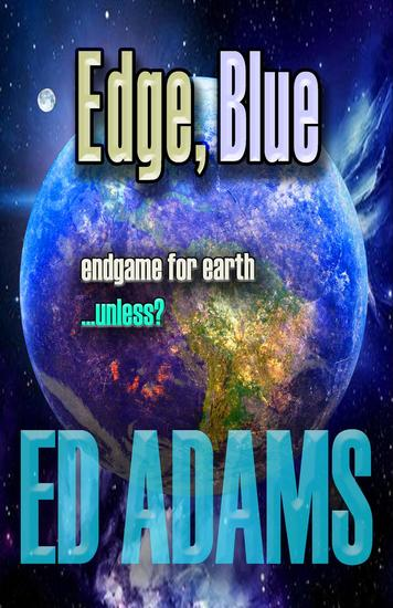 Edge Blue - Endgame for Earthunless? - cover