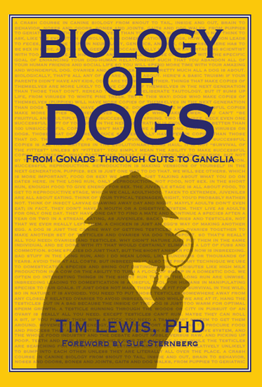 Biology of Dogs - From Gonads Through Guts To Ganglia - cover