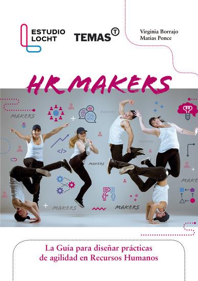 HR Makers - La guia para diseñar practicas de agilidad en Recursos Humanos - cover
