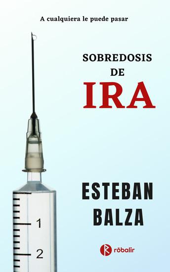 Sobredosis de Ira - A cualquiera le puede pasar - cover