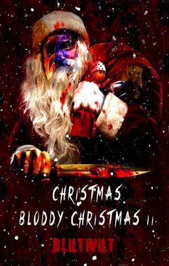 Christmas Bloody Christmas 2 - Mehr blutige Weihnachtsgeschichten - cover