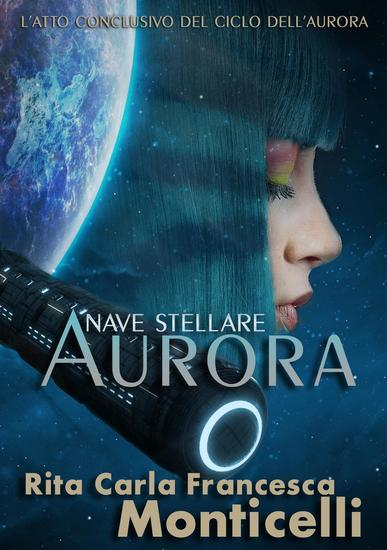 Nave stellare Aurora - Aurora #5 - cover