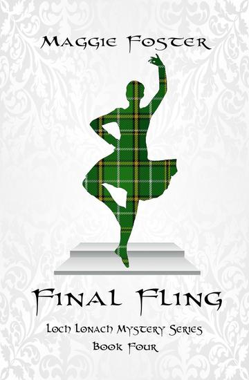 Final Fling - Loch Lonach Mystery Series Book Four - cover