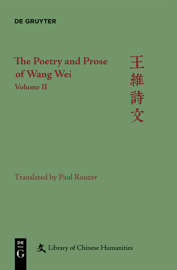 Wei Wang: The Poetry and Prose of Wang Wei Volume 2 - cover