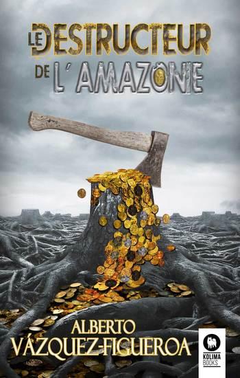 Le destructeur de l'Amazonie - cover