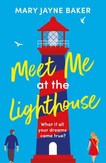 Meet Me at the Lighthouse - a laugh-out-loud romantic comedy - cover