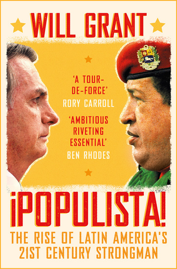 Populista - The Rise of Latin America's 21st Century Strongman - cover