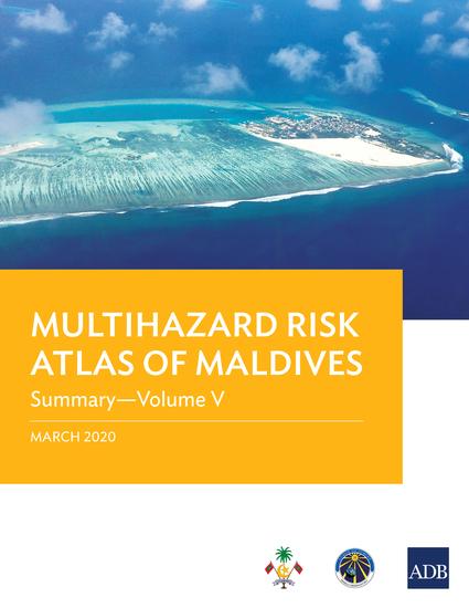 Multihazard Risk Atlas of Maldives: Summary—Volume V - cover
