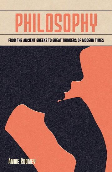 Philosophy - From the Ancient Greeks to Great Thinkers of Modern Times - cover