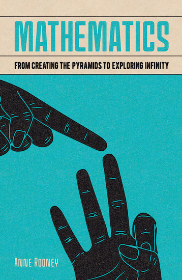 Mathematics - From Creating the Pyramids to Exploring Infinity - cover