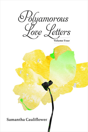 Polyamorous Love Letters - Volume Four - cover