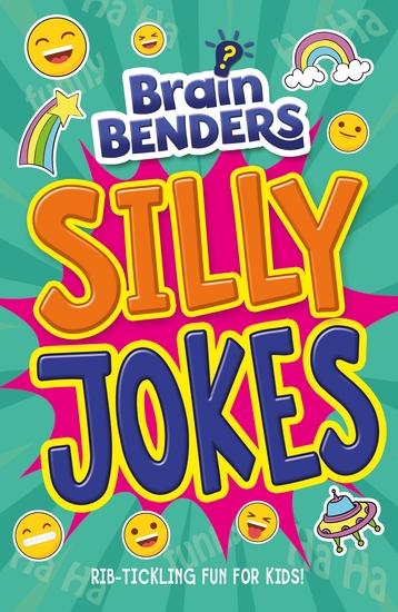 Brain Benders: Silly Jokes - cover