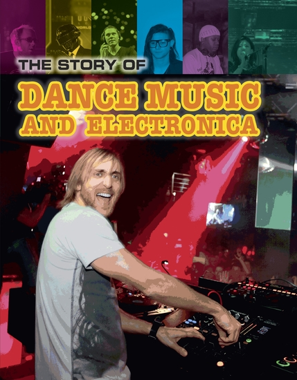 The Story of Techno and Dance Music - cover