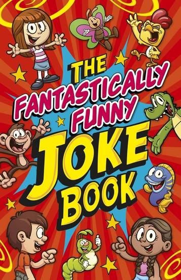 The Fantastically Funny Joke Book - cover