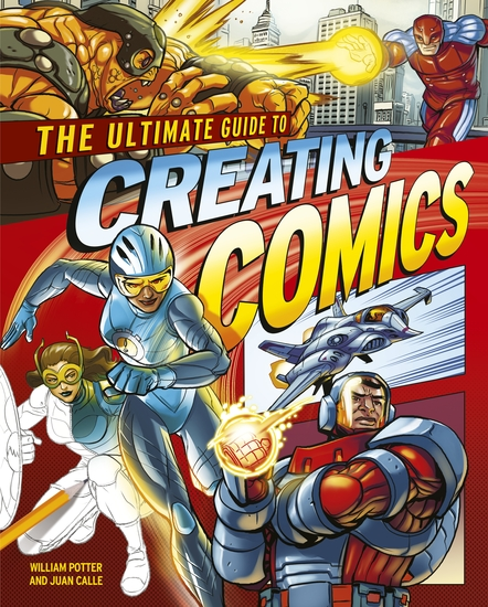 The Ultimate Guide to Creating Comics - cover