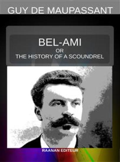 Bel-Ami or the History of a Scoundrel - cover