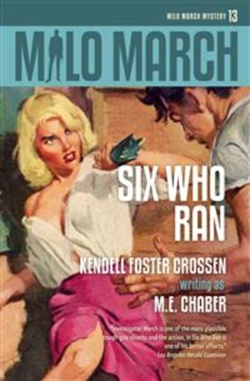 Milo March #13 - Six Who Ran - cover