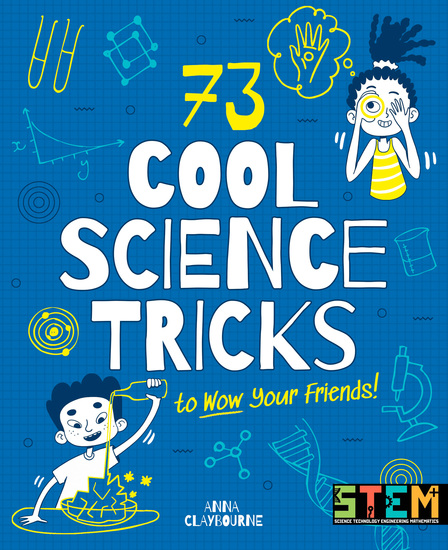73 Cool Science Tricks to Wow Your Friends! - cover