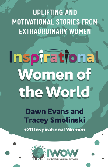 Inspirational Women of the World - Uplifting and Motivational Stories from Extraordinary Women - cover