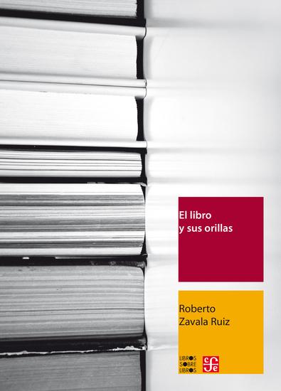 El libro y sus orillas - Tipografía originales redacción corrección de estilo y de pruebas - cover