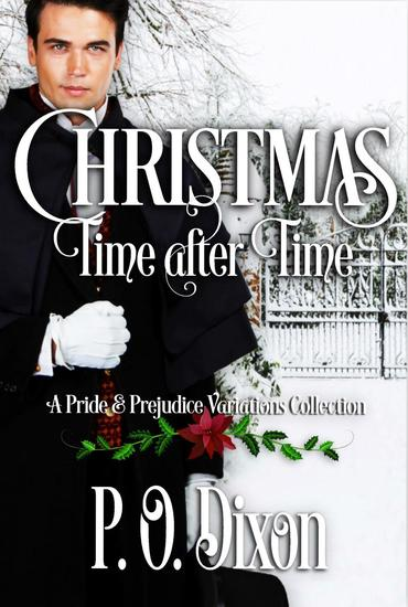 Christmas Time after Time: A Pride and Prejudice Variations Collection - cover