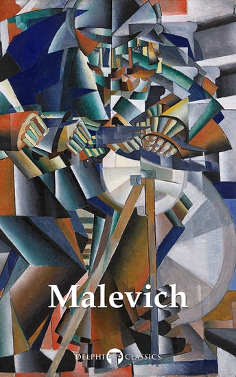 Delphi Complete Works of Kazimir Malevich (Illustrated) - cover