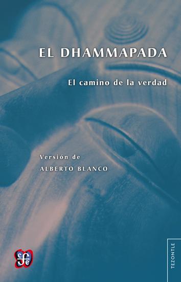El Dhammapada - El camino de la verdad - cover