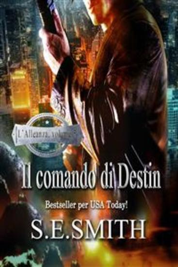 Il comando di Destin - L'Alleanza volume 5 - cover