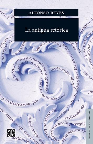 La antigua retórica - cover