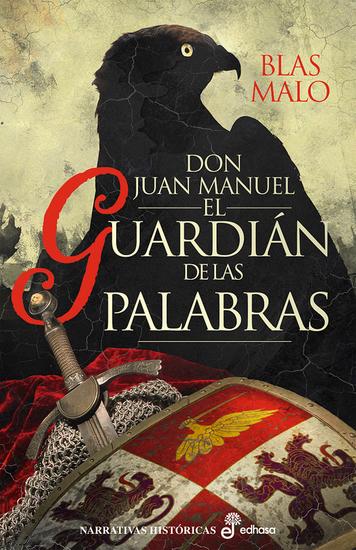 El guadián de las palabras - Don Juan Manuel señor de Peñafiel - cover
