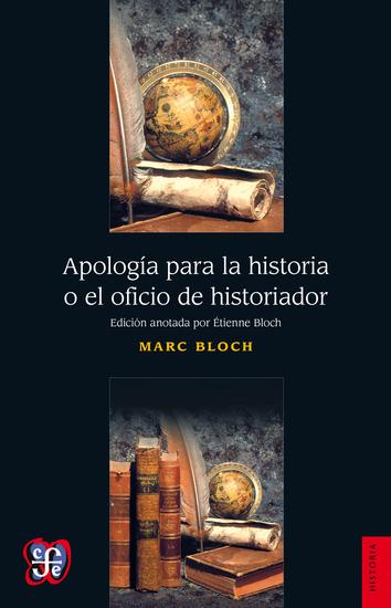 Apología para la historia o el oficio de historiador - cover