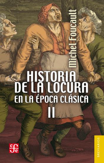 Historia de la locura en la época clásica II - cover