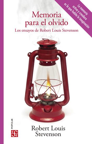 Memoria para el olvido - Los ensayos de Robert Louis Stevenson - cover