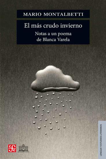 El más crudo invierno - Notas a un poema de Blanca Varela - cover