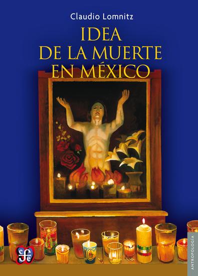 La idea de la muerte en México - cover