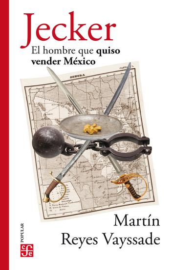 Jecker - El hombre que quiso vender México - cover