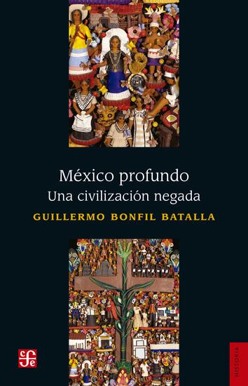 México profundo - Una civilización negada - cover