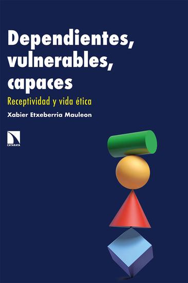 Dependientes vulnerables capaces - Receptividad y vida ética - cover