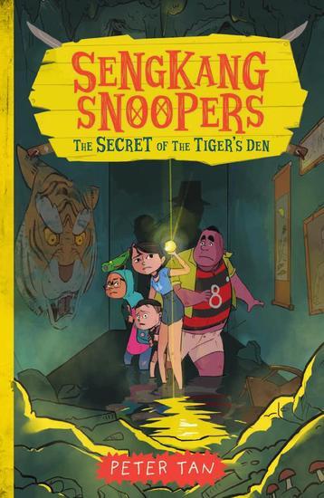 Sengkang Snoopers: The Secret of the Tiger's Den - Sengkang Snoopers #2 - cover