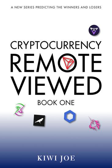 Cryptocurrency Remote Viewed: Book One - Cryptocurrency Remote Viewed #1 - cover