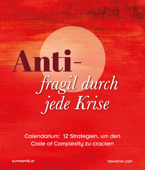 Antifragil durch jede Krise - Calendarium: 12 Strategien um den Code of Complexity zu cracken - cover