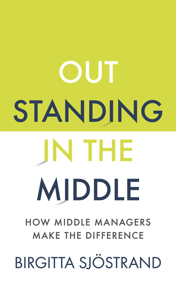 OUTSTANDING in the MIDDLE - How Middle Managers Make the Difference - cover