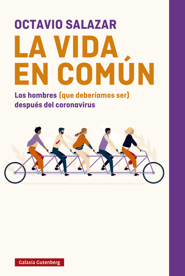 La vida en común - Los hombres (que deberíamos ser) después del coronavirus - cover