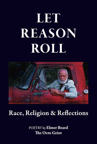 Let Reason Roll - Race Religion & Reflections - cover