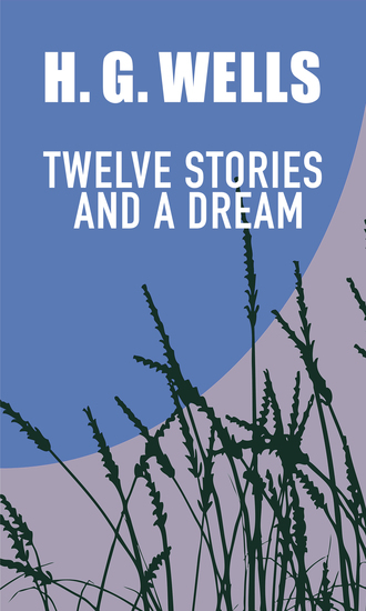 Twelve stories and a dream - cover