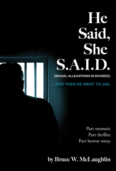 He Said She SAID - And then He Went to Jail - cover