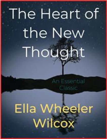 The Heart of the New Thought - cover