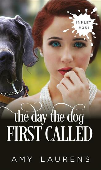 The Day The Dog First Called - Inklet #51 - cover
