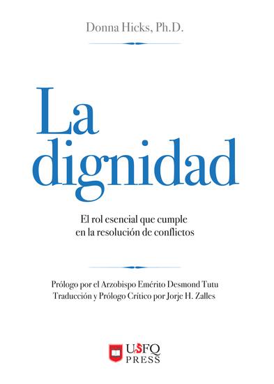 La dignidad - El rol esencial que cumple en la resolución de conflictos - cover