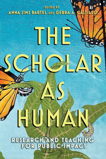 The Scholar as Human - Research and Teaching for Public Impact - cover